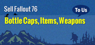 Sell Fallout 76 Bottle Caps,Items to U4gm.com